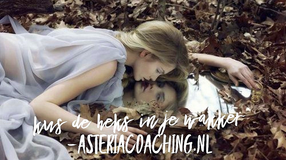 Kus de Heks in je wakker @ Asteria Coaching